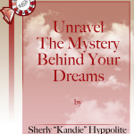 Unravel The Mystery Behind Your Dreams